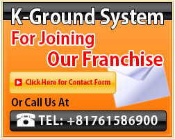 K-Ground System For Joining our Franchise